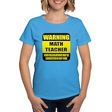 Warning math teacher sign Tee