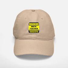 Warning math teacher sign Baseball Baseball Cap