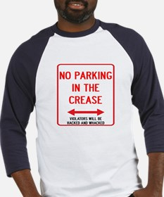No Parking In The Crease Baseball Jersey