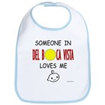 """Someone in Del Boca Vista Loves Me"" Bib"