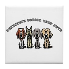 Obedience School Drop Out Tile Coaster