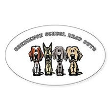 Obedience School Drop Out Oval Decal