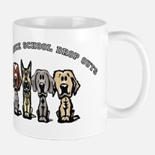 Obedience School Drop Out Mug