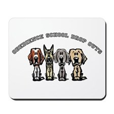 Obedience School Drop Out Mousepad
