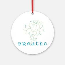 Breathe 2 Ornament (Round)