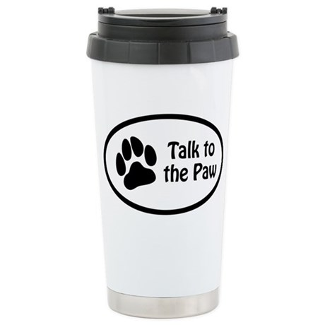 """""""Talk to the Paw"""" Stainless Steel Travel"""