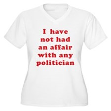 I Have Not Had an Affair T-Shirt