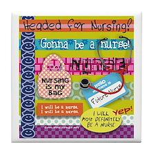 Headed to Nursing School Tile Coaster