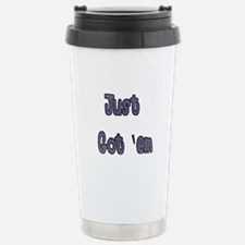 boob job just got 'em Travel Mug