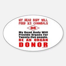 ORGAN DONOR Oval Decal