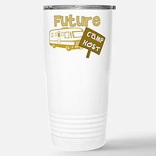 Future Camp Host Stainless Steel Travel Mug
