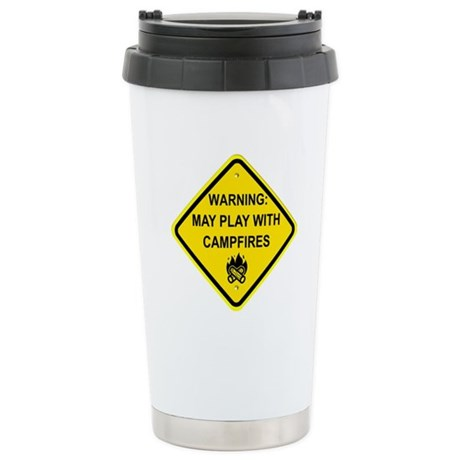Play With Campfires Stainless Steel Travel Mug