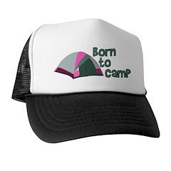 Born To Camp Trucker Hat