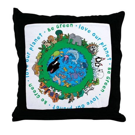 Be Green Love our planet Throw Pillow