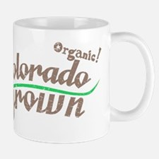 Organic! Colorado Grown! Mug