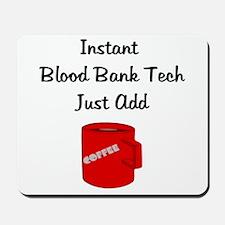Blood Bank Tech Mousepad
