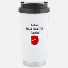 Blood Bank Tech Stainless Steel Travel Mug