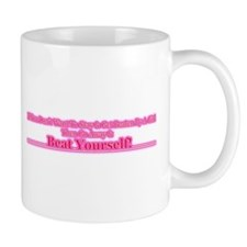 Go Away & Beat Yourself! Mug