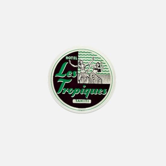 Les Tropiques (Tahiti) Mini Button
