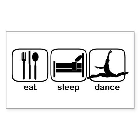 Eat Sleep Dance Rectangle Sticker