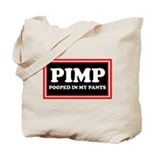BABY PIMP HUMOR I POOPED IN M Tote Bag