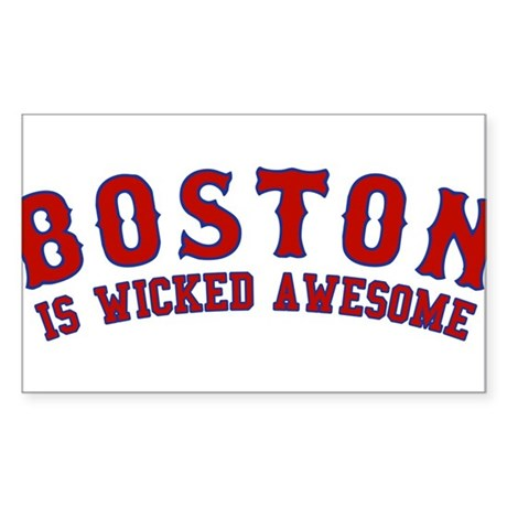 boston is wicked awesome Rectangle Sticker