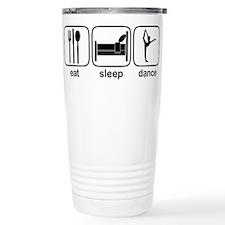 Eat Sleep Dance 3 Travel Mug