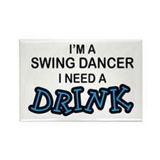 Swing Dancer Need a Drink Rectangle Magnet