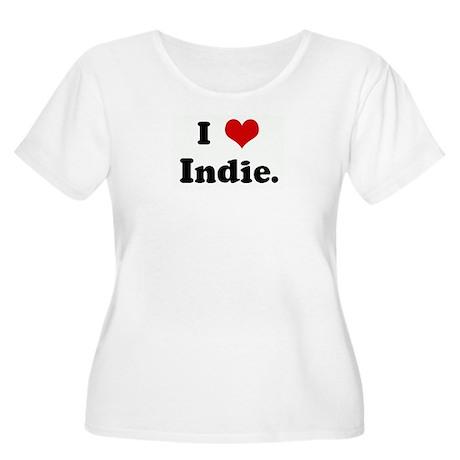 I Love Indie. Women's Plus Size Scoop Neck T-Shirt