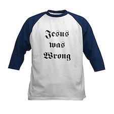 jesus was wrong little miss sunshine Tee