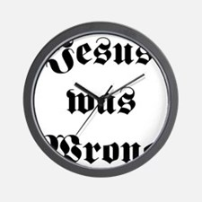 jesus was wrong little miss sunshine Wall Clock