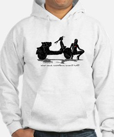 Who Said Scooters Aren't Hot? Hoodie