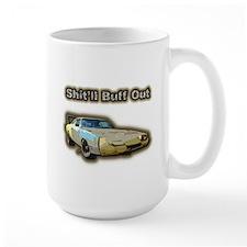 Shit'll Buff Out Mug