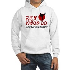 rex kwon do Hoodie Sweatshirt