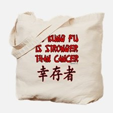 Kung Fu Stronger Than Cancer Tote Bag