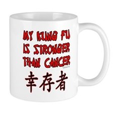 Kung Fu Stronger Than Cancer Mug