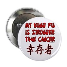 """Kung Fu Stronger Than Cancer 2.25"""" Button (10 pack"""