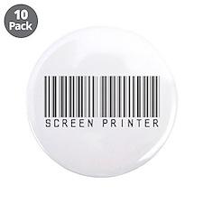 """Screen Printer Barcode 3.5"""" Button (10 pack)"""