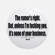 It's none of your business Keepsake (Round)