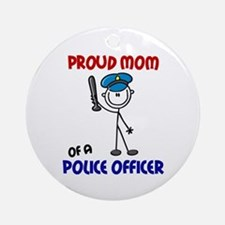 Proud Mom 1 (Police Officer) Ornament (Round)