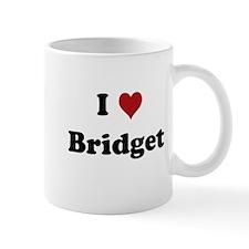I love Bridget Mug