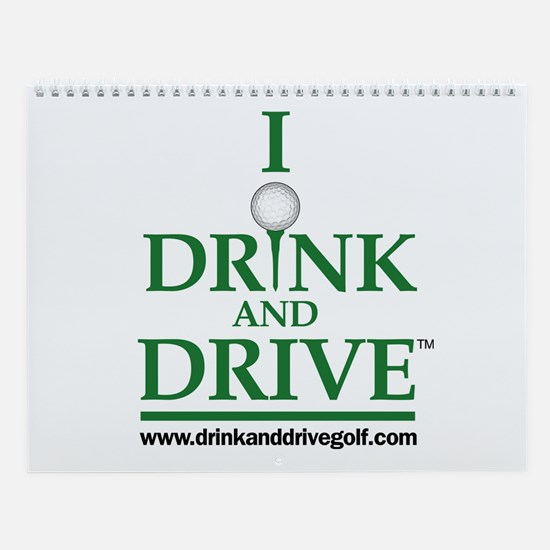 I Drink and Drive Wall Calendar