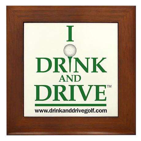 I Drink and Drive Framed Tile