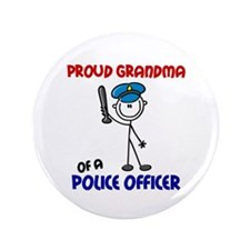 """Proud Grandma 1 (Police Officer) 3.5"""" Button (100"""