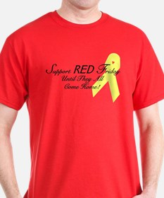 Support Red Friday, Until They All Come Home T-Shirt