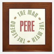Pere Man Myth Legend Framed Tile