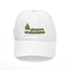 Trees Not Just For Christmas Baseball Cap