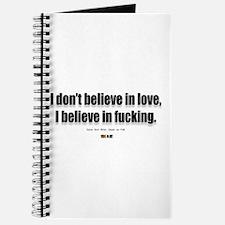 I believe in fucking Journal