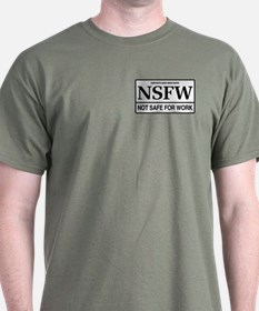 NSFW - Not Safe For Work T-Shirt