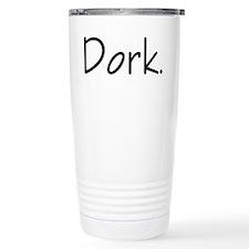 Dork Travel Mug
